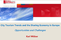 City Tourism Trends and the Sharing Economy in Europe Opportunities and Challenges